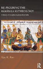 Re-figuring the Ramayana as Theology (Routledge Hindu Studies Series)