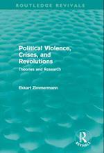 Political Violence, Crises and Revolutions (Routledge Revivals)