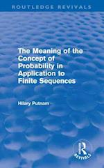 The Meaning of the Concept of Probability in Application to Finite Sequences af Hilary Putnam