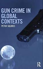 Gun Crime in Global Contexts