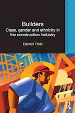 Builders (Routledge Advances in Ethnography)