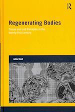Regenerating Bodies (Genetics and Society)