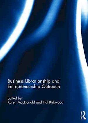 Business Librarianship and Entrepreneurship Outreach