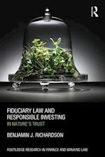 Fiduciary Law and Responsible Investing (Routledge Research in Finance and Banking Law)