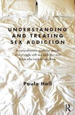 Understanding and Treating Sex Addiction