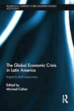 The Global Economic Crisis in Latin America
