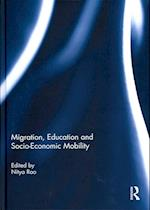 Migration, Education and Socio-Economic Mobility