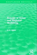 Entropy in Urban and Regional Modelling (Routledge Revivals)