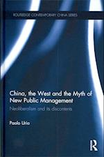 China, the West and the Myth of New Public Management (Routledge Contemporary China Series)