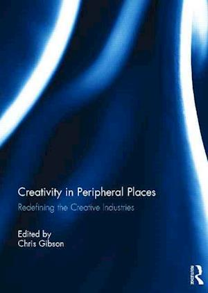 Creativity in Peripheral Places