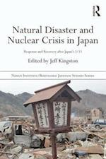 Natural Disaster and Nuclear Crisis in Japan (Nissan Institute/Routledge Japanesestudies)