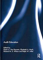 Audit Education (Special Issue Books from Accounting Education An International Journal)