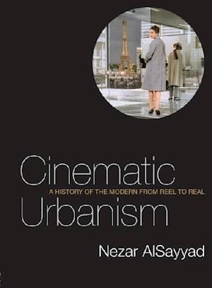 Cinematic Urbanism