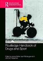 Routledge Handbook of Drugs and Sport (Routledge International Handbooks)
