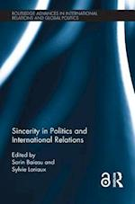 Sincerity in Politics and International Relations (Routledge Advances in International Relations and Global Politics)