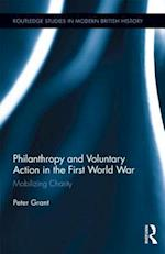 Philanthropy and Voluntary Action in the First World War af Peter Grant