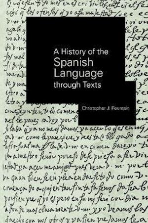 A History of the Spanish Language through Texts
