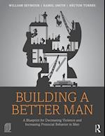 Building a Better Man af William Seymour
