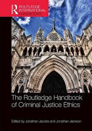 Bog, hardback The Routledge Handbook of Criminal Justice Ethics af Jonathan Jacobs