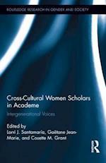 Cross-Cultural Women Scholars in Academe af Lorri J. Santamaría