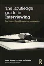The Routledge Guide to Interviewing af Sean McConville
