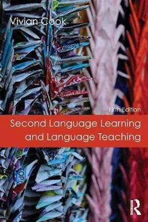 Bog, paperback Second Language Learning and Language Teaching af Vivian Cook