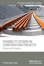 Feasibility Studies in Construction Projects (Practical Construction Guides)