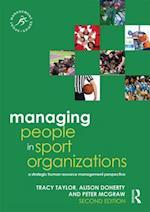 Managing People in Sport Organizations (Sport Management Series)