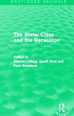 The State, Class and the Recession