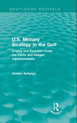 U.S. Military Strategy in the Gulf