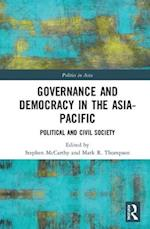 Governance and Democracy in the Asia Pacific (Politics Inasia)