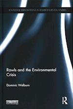 Rawls and the Environmental Crisis (Routledge Explorations in Environmental Studies)