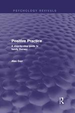 Positive Practice (Psychology Revivals)