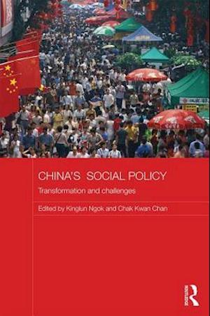 China's Social Policy : Transformation and Challenges