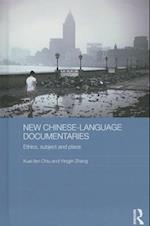 New Chinese-Language Documentaries (Media, Culture and Social Change in Asia Series)