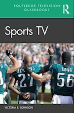 Sports Television (Routledge Television Guidebooks)