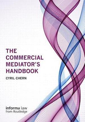 The Commercial Mediator's Handbook