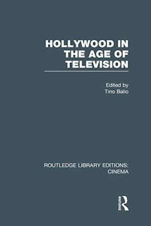 Hollywood in the Age of Television