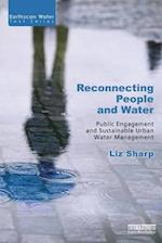 Reconnecting People and Water (Earthscan Water Text)