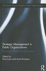 Strategic Management in Public Organizations (Routledge Critical Studies in Public Management)