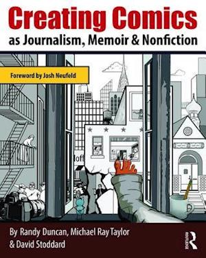 Creating Comics as Journalism, Memoir and Nonfiction
