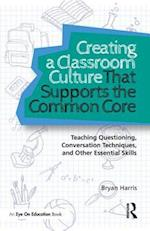 Creating a Classroom Culture That Supports the Common Core af Bryan Harris