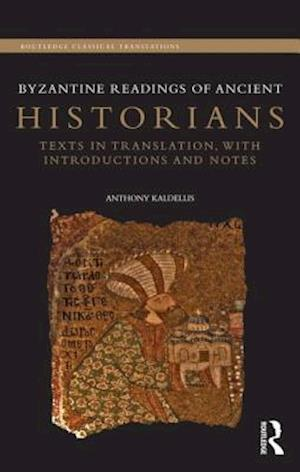 Byzantine Readings of Ancient Historians