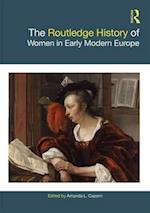 The Routledge History of Women in Early Modern Europe (The Routledge Histories)