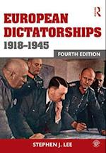 European Dictatorships 1918-1945 af Stephen J. Lee