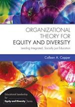 Organizational Theory for Equity and Diversity (Educational Leadership for Equity and Diversity)
