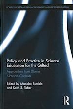 Policy and Practice in Science Education for the Gifted (Routledge Research in Achievement and Gifted Education)