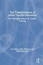 Transforming Initial Teacher Education