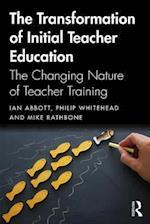 Transforming Initial Teacher Education