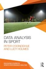 Data Analysis in Sport (Routledge Studies in Sports Performance Analysis)